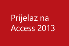 Prijelaz na Access 2013
