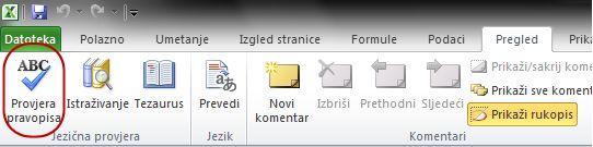 Provjera pravopisa na kartici Polazno na vrpci programa Excel