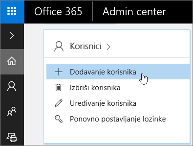 Snimka zaslona s mjestom dodavanja korisnika u centru za administratore sustava Office 365
