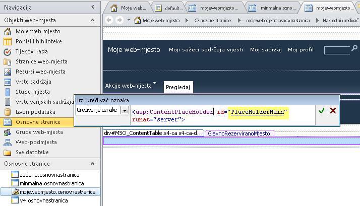 Kontrolu PlaceHolderMain zamjenjuje svaka stranica sa sadržajem kada se osnovna stranica za Moje web-mjesto prikazuje u pregledniku