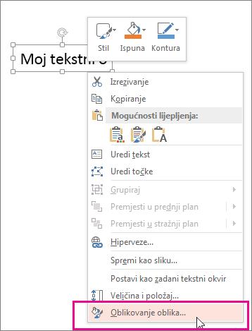 Naredba Oblikovanje oblika na izborniku prečaca, koji se prikazuje kada desnom tipkom miša kliknete obrub oblika