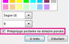 """""""Snimka zaslona s odjeljkom prozora za promjenu fonta i odabranom mogućnošću Primjenjuje postavke na dolazne poruke"""""""