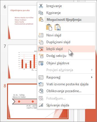 Kliknite minijaturu slajda desnom tipkom miša, a zatim kliknite Izbriši slajd.