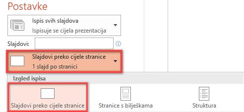 U oknu za ispis kliknite Slajdovi preko cijele stranice, a zatim na popisu Raspored ispisa odaberite Slajdovi preko cijele stranice.