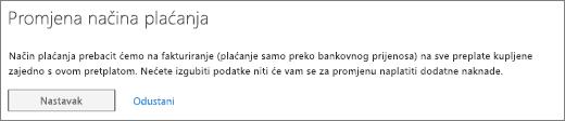 Obavijest koja se prikazuje kad se prebacujete s plaćanja po fakturi na plaćanje kreditnom karticom ili prijenosom s bankovnog računa.