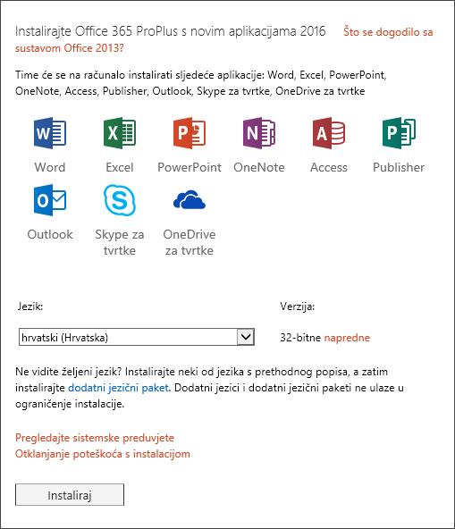 Ako možete birati, odaberite verziju sustava Office koju želite instalirati, odaberite Instaliraj, zatim jezik pa Instaliraj.