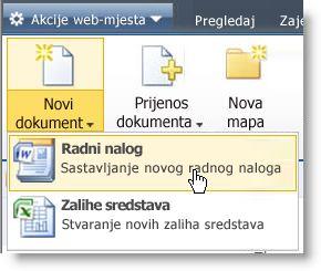 Vrste sadržaja prikazuju se na izborniku popisa ili biblioteke Novo.