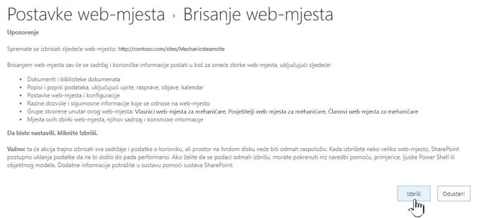 Ako ste sigurni da želite izbrisati ovo timsko web-mjesto, kliknite Izbriši.