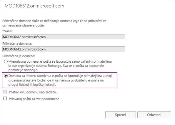 Snimka zaslona prikazuje dijaloški okvir Prihvaćena domena s odabranom mogućnošću Interni prijenosnik za navedenu prihvaćenu domenu.