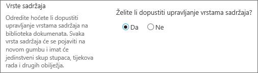 Dopustiti upravljanje gumba vrste sadržaja u odjeljku Dodatne postavke