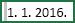 Ćelija s odabranim razmakom prije vrijednosti 1/1/2016