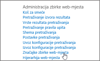 Značajka zbirke web-mjesta odabrana na izborniku Administracija zbirke web-mjesta u odjeljku Postavke