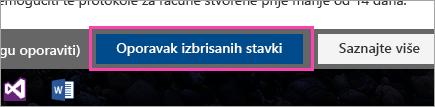 Snimka zaslona s gumbom Oporavi izbrisane stavke