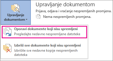 Oporavak nespremljenih dokumenata u sustavu Office 2016