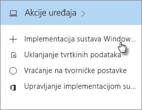 Na kartici Akcije uređaja odaberite Implementacija sustava Windows uz AutoPilot.