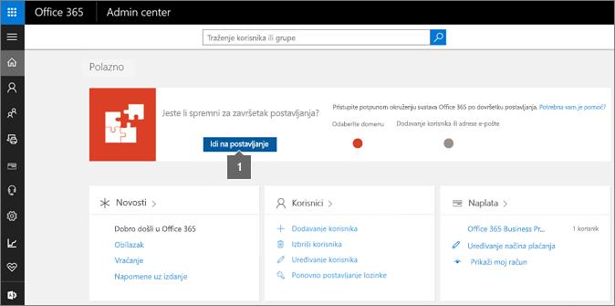 Na stranici za administratore sustava Office 365 kliknite Postavljanje