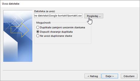 Pronađite csv datoteku s kontaktima, a zatim odaberite što želite učiniti s duplikatima kontakata.