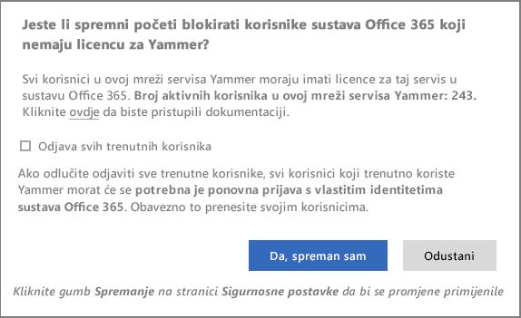 Snimka zaslona s dijaloškim okvirom za potvrdu blokiranja korisnika bez licence za Yammer