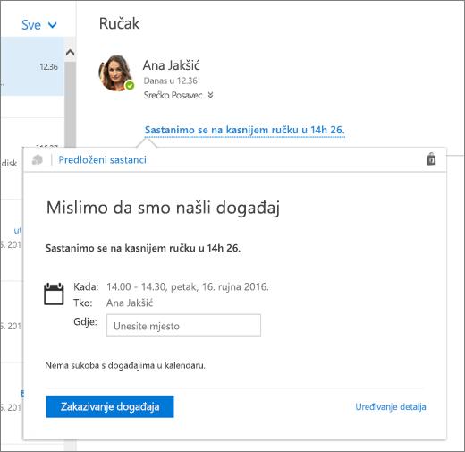 Snimka zaslona poruke e-pošte s tekstom o sastanku i karticom Predloženi sastanci s detaljima o sastanku te mogućnostima zakazivanja događaja i uređivanja njegovih detalja.