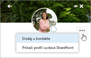 Snimka zaslona s pokazivačem iznad mogućnosti Dodaj u kontakte na izborniku Dodatne akcije.