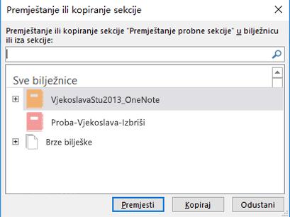 Dijaloški okvir Premještanje ili kopiranje sekcije u programu OneNote za Windows 2016