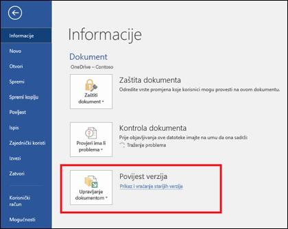 Gumb Upravljanje verzija omogućuje vam vraćanje starijih verzija dokumenta.