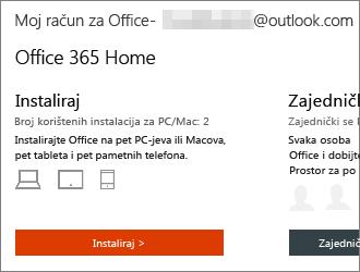 Za tarife sustava Office 365 odaberite Instaliraj > na početnoj stranici Moj račun za Office