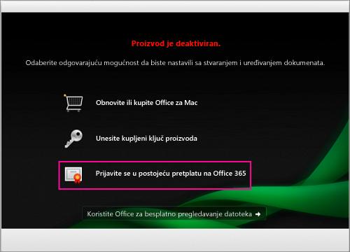 U prozoru Proizvod je deaktiviran odaberite Prijava u postojeću pretplatu na Office 365