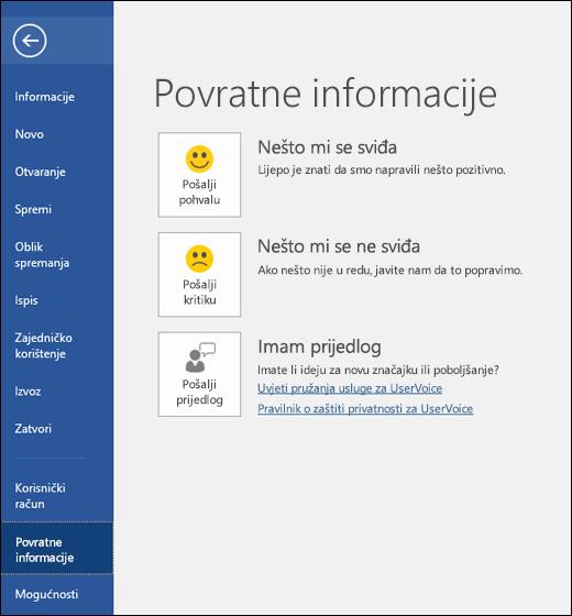 Kliknite Datoteka > Povratne informacije da biste poslali komentare ili prijedloge o programu Microsoft Word