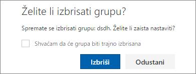 Izbrišite grupni okvir za potvrdu stvorene grupe kalendara koji uključuje potvrdni okvir s porukom da će grupa biti trajno izbrisana.