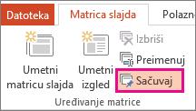 Očuvanje mogućnosti na kartici Matrica slajdova