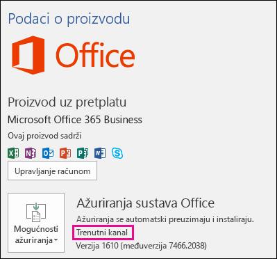 Informacije o računu za proizvod za pretplatu Office 365 Business u sklopu trenutnog kanala