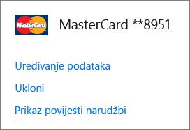 Prikaz veza Uredi podatke, Ukloni i Prikaži povijest narudžbi za kreditnu karticu na stranici Načini plaćanja.