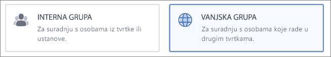 Snimka zaslona koja pokazuje da možete odabrati želite li stvoriti internu ili vanjsku grupu