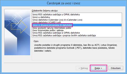 Odaberite uvoz iz drugog programa ili datoteke.