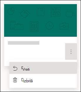 Vraćanje obrasca ili brisanje mogućnosti obrasca za obrazac u programu Microsoft Forms