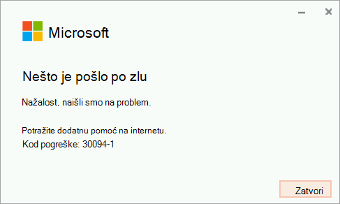 Šifra pogreške 30094-4 prilikom instalacije sustava Office