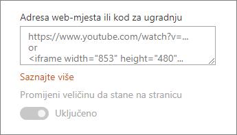 Lijepljenje URL-a videozapisa ili ugrađivanja koda u polje