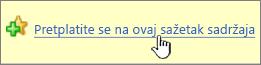 Pretplata na tu sažetaka sadržaja u pregledniku Internet Explorer