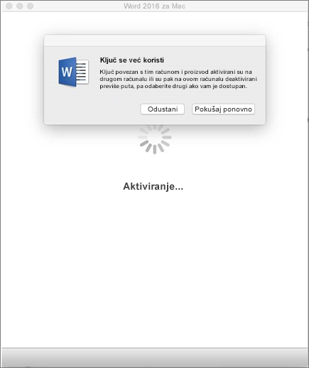 """Poruka: """"Ključ je već iskorišten"""" prilikom aktivacije sustava Office 2016 za Mac"""