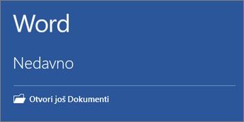 Prikazuje se popis nedavno korištenih dokumenata.