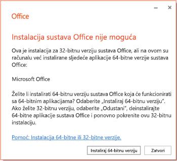 Poruka o pogrešci prilikom instalacije ako postoji problem s kompatibilnošću 32-bitne ili 64-bitne verzije