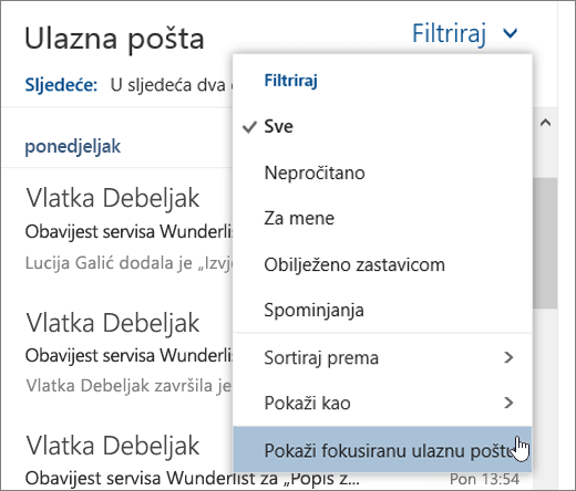 Snimka zaslona na kojoj se prikazuje izbornik Filtar s odabranom mogućnošću Prikaz fokusirane ulazne pošte