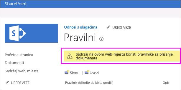 Upozorenje na web-mjesta koji se koriste dokumenta brisanje pravila