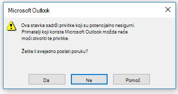 Poruka upozorenja o slanju potencijalno nesigurnih privitaka u programu Outlook