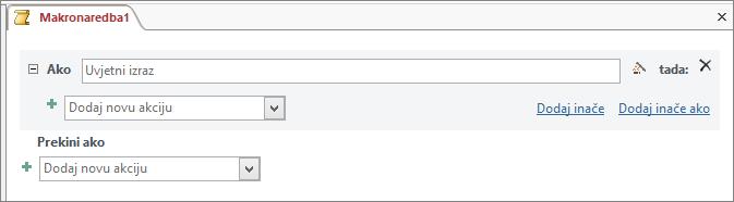 Blok makronaredbe IfThenElse u programu Access