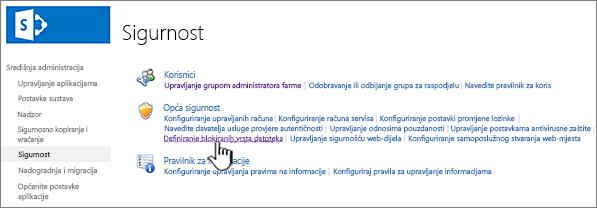 Postavljanje blokiranih datoteka iz sigurnosnih središnje administracije