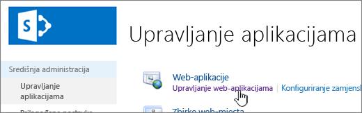 Središnje administracije uz upravljanje web-aplikacijama odabrana
