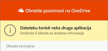 """Dijaloški okvir """"datoteka u upotrebi"""" na servisu OneDrive"""