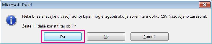 Slika upita o spremanju datoteke u obliku CSV koji vam može prikazati Excel